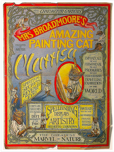 1887 poster advertising Mrs. Broadmoor's painting cat. (Via Tales from Twisty Lane)