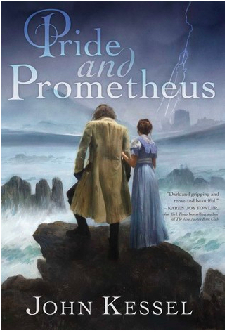 Book cover for Pride & Prometheus by John Kessel