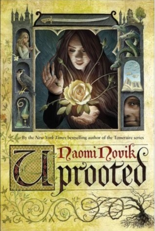 Cover for Naomi Novik's Uprooted shows a castle divided into pictures. The main picture shows a woman magically growing a rose. The other pictures along the side of the castle show minor characters from the book.