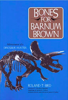 The book cover for Bones for Barnum Brown shows a triceratops skeleton against a bright blue background.