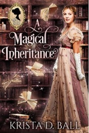 book cover for a magical inheritance shows a women in regency clothes against a backdrop of bookshelves and flying books